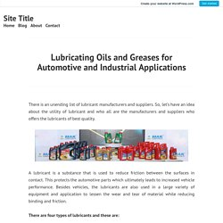 Lubricating Oils and Greases for Automotive and Industrial Applications