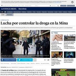 Lucha por controlar la droga en la Mina