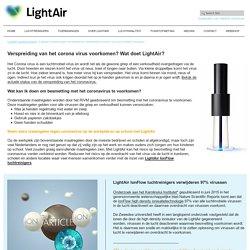 ionisator Lightair verwijderd 97% van virussen in lucht en voorkomt overdracht