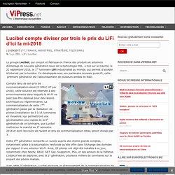 Lucibel compte diviser par trois le prix du LiFi d'ici la mi-2018