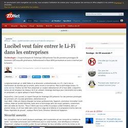 Lucibel veut faire entrer le Li-Fi dans les entreprises