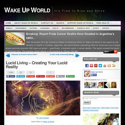 Lucid Living - Creating Your Lucid Reality