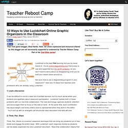 10 Ways to Use Lucidchart Online Graphic Organizers in the Classroom