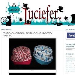 Laisse Luciefer: Tuto Chapeau Bobloche Recto Verso