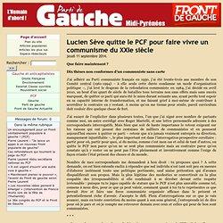 Lucien Sève quitte le PCF pour faire vivre un communisme du XXIe siècle