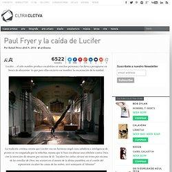 Paul Fryer y la caída de Lucifer