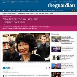 Amy Tan on The Joy Luck Club – Guardian book club