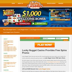 Lucky Nugget Casino Provides Free Spins Promo