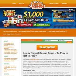 Lucky Nugget Casino Scam – To Play or not to Play?