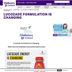 Lucozade formulation is changing - Diabetes Ireland : Diabetes Ireland