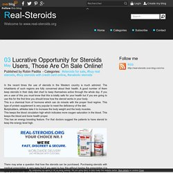 Lucrative Opportunity for Steroids Users, Those Are On Sale Online!