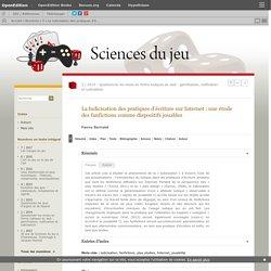 La ludicisation des pratiques d'écriture sur Internet : une étude des fanfictions comme dispositifs jouables