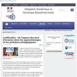 Dane de Créteil - Ludification : de l'apport des jeux d'évasion dans les apprentissages et les pratiques pédagogiques.