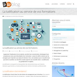 La ludification au service de vos formations