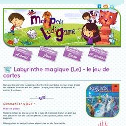Mon Petit Ludigaume : Labyrinthe magique (Le) - le jeu de cartes