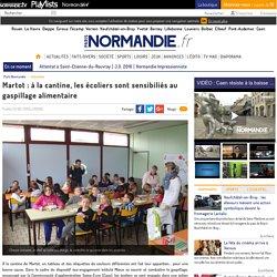 PARIS NORMANDIE 13/02/15 Martot : à la cantine, les écoliers sont sensibiliés au gaspillage alimentaire