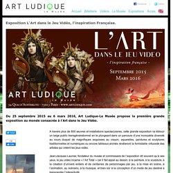 Art Ludique - Le Musée - EXPOSITION Art dans le jeux vidéo
