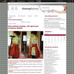 Tutos couture ludiques - Zen couture avec… - Patron de créateur… - Tuto : petit chat… - Coup de coeur : les… - Tuto : la robe bain… - Un tuto pour… - Un tuto de… - N'ouvrez pas la… - Un tuto pour… - Une veste kimono…