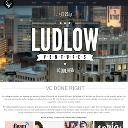 Ludlow Ventures | VC done right