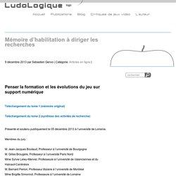 LudoLogique.comMémoire d'habilitation à diriger les recherches - LudoLogique.com