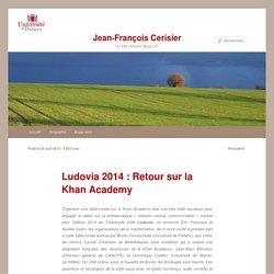 Ludovia 2014 : Retour sur la Khan Academy
