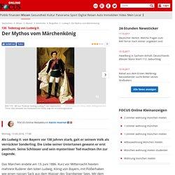 Abschlussaufgabe 1 - Ludwig II.: Der Mythos vom Märchenkönig p70
