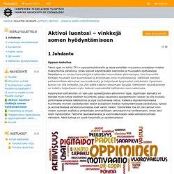 Aktivoi luentosi – vinkkejä somen hyödyntämiseen: Johdanto