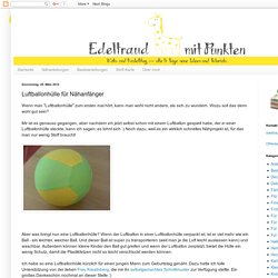 Edeltraud mit Punkten: Luftballonhülle für Nähanfänger