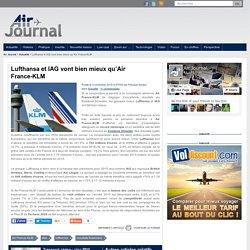 Lufthansa et IAG vont bien mieux qu'Air France-KLM