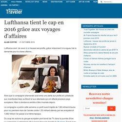 Lufthansa tient le cap en 2016 grâce aux voyages d'affaires