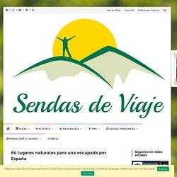 60 lugares naturales para una escapada por España