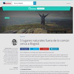 5 lugares naturales fuera de lo común cerca a Bogotá
