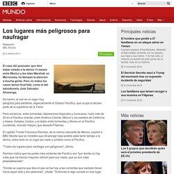 Los lugares más peligrosos para naufragar - BBC Mundo