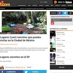 Lugares (casi) secretos que puedes visitar en la Ciudad de México - 7 boom