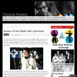 Auteur of the Week: Baz Luhrmann « the diary of a film history fanatic