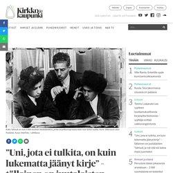"""Talmud """"Uni, jota ei tulkita, on kuin lukematta jäänyt kirje"""" – tällainen on juutalaisten Talmud, ja nyt sitä voi lukea myös suomeksi"""