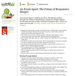 An Event Apart: The Future of Responsive Images