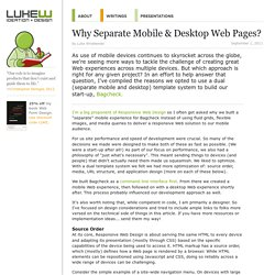 Why Separate Mobile & Desktop Web Pages?