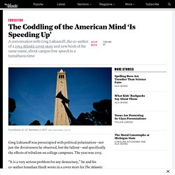 Greg Lukianoff on 'The Coddling of the American Mind'