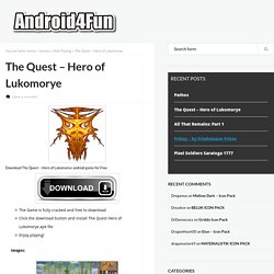 The Quest - Hero of Lukomorye APK Free Download - Android4Fun