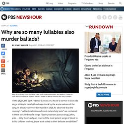 Why are so many lullabies also murder ballads?