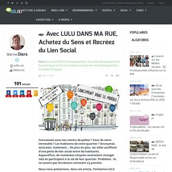 Lulu dans ma rue : achetez du sens et recréez du lien social