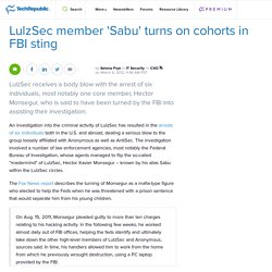 LulzSec member 'Sabu' turns on cohorts in FBI sting