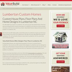 Lumberton Custom House Plans Floor Plans Home Designs