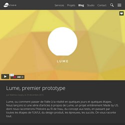 Lume, premier prototype – User Studio
