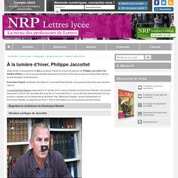 À la lumière d'hiver, Philippe Jaccottet - NRP Lycée