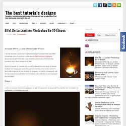 Effet De La Lumière Photoshop En 10 Étapes ~ The best tutorials designe