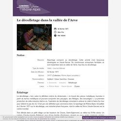Lumières sur Rhône-Alpes - Le décolletage dans la vallée de l'Arve