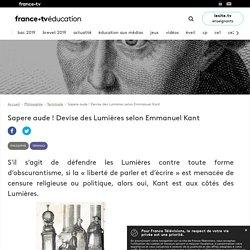Sapere aude ! Devise des Lumières selon Emmanuel Kant - Article - France tv Éducation
