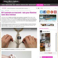 DIY Luminaire en Macramé : pour une Déco Intérieur Bohème !